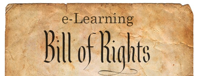 e-Learning Bill of Rights | Custom e-Learning | Learner Engagement | Learner Improvement | Corporate Training
