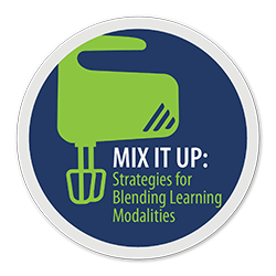 Mix It Up: Strategies for Blending Learning Modalities [Upcoming Webinar]