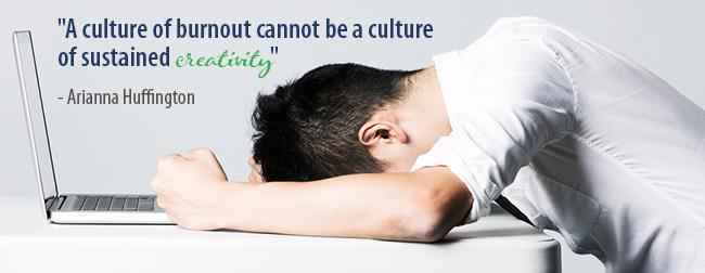 Burnout Culture Arianna Huffington Quote