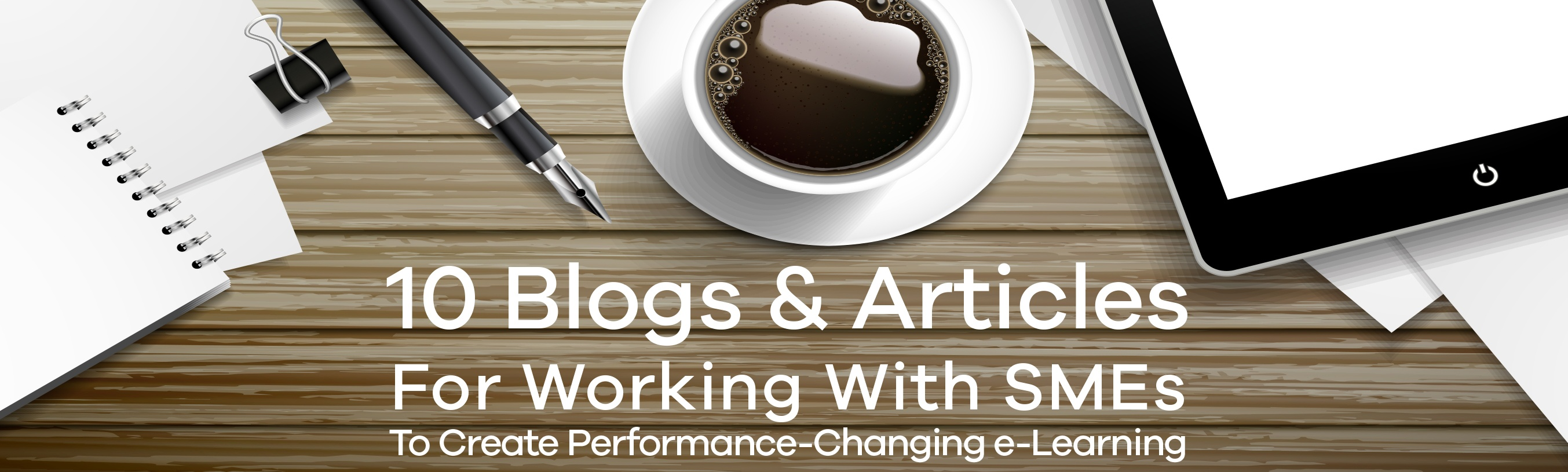 10_Blogs_for_Working_With_SMEs_CTA_For_Blog__Social_WIDE_UPDATED